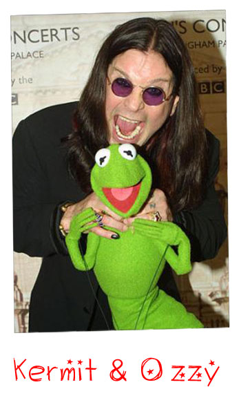 Kermit and Ozzy